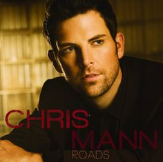 I hope he becomes the succesful artist he deserves to be! Love Chris Mann!
