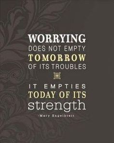 Don't worry remember this, mary engelbreit, wisdom, inspirational quotes, true, thought, word, worri, live
