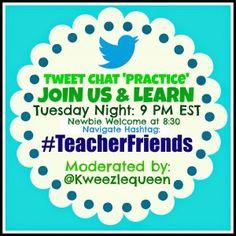 #teacherfriends practice Twitter chat! -