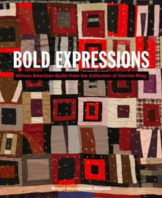 book - Bold Expressions  African American Quilts from the Collection of Corrine Riley