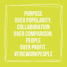 Purpose over popularity. Collaboration over comparison. People over profit. > > A letter of encouragement to the creative world changer <3 http://anastasiaamour.com/2014/10/21/a-letter-of-encouragement-to-the-creative-world-changer/ #ProjectPositive #fireworkpeople #career #advice #happiness #goals #motivation #inspiration