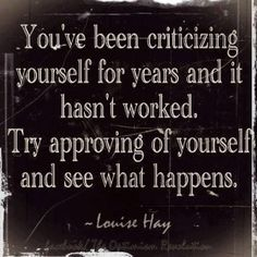 Louise Hay on self-criticism