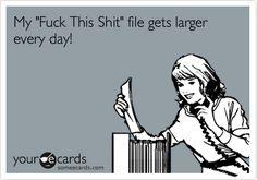 Every. Damn. Day