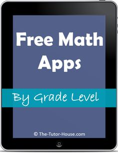 Check out my post at The Tutor House: Free Math Apps By Grade Level tutoring math, math technology, classroom math, app classroom, middle school, free math apps by grade level, kids math, maths apps, math skills