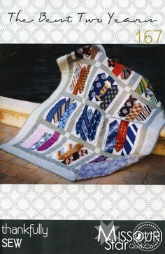 The Best Two Years Pattern from Missouri Star Quilt Co