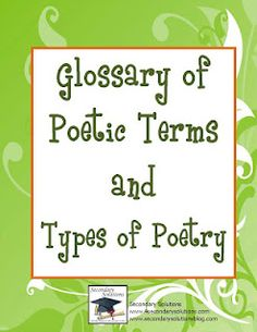 Glossary of Terms and 8 Types of Poems!