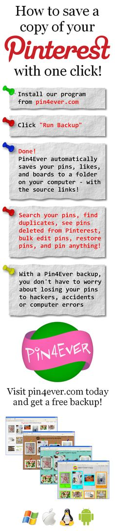 Have you backed up your pins yet? Pin4Ever has saved, edited and uploaded more than 72 million pins so far. Try our Pinterest power tools FREE for a week at www.pin4ever.com -- with no obligation to buy!