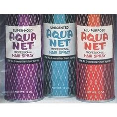 Always go purple Aqua Net!  ...and pray it doesn't rain on your bangs!