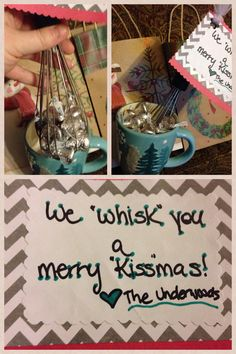 Cute Christmas gifts for my family! Made with a whisk, kisses, and home made tags from construction paper and some cute chevron card stock!