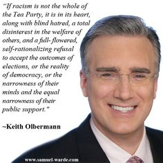 tea parti, awesom peopl, male celebr, admir contemporari, celebr hotshot, celebr imag, truth hurt, celebr fashion, keith olbermann