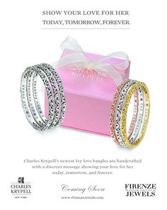 Express your love for her today, tomorrow, and forever. A brilliant gift idea designed by Charles Krypell. Sign up to our newsletter to be notified when available at www.FirenzeJewels.com