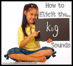 How to Elicit the k sounds - Pinned by @PediaStaff – Please Visit ht.ly/63sNt for all our pediatric therapy pins