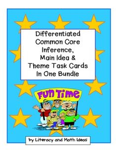 COMMON CORE AND GUIDED READING LEVELS COMBINED!!!  Differentiated Common Core inference, main idea, and theme task cards plus additional literacy centers in one document! 148 pages of Common Core aligned and differentiated task cards for different reading levels in your classroom!