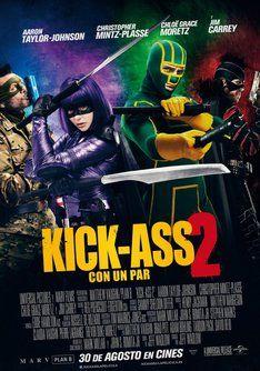 ~ Kick Ass 2: Con Un Par ~ [ 6 ] Cines Las Arenas, 31/08/2013