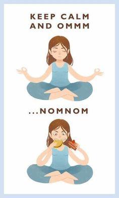 Keep calm and OM NOM NOM.