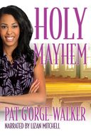 Pat G'Orge-Walker injects healthy doses of humor into her faith-based fiction tales of church-going folks and their many adventures. Holy Mayhem stars down-on-their-luck cousins Patience Kash and Joy Karry as they attempt to turn themselves into crime-solving, miracle-working private detectives.