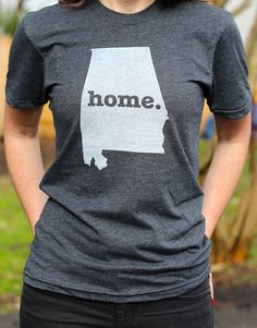 Alabama Home TShirt by TheHomeT on Etsy, $25.00