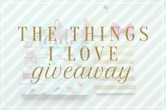 Something Charming: {the things i love giveaway}