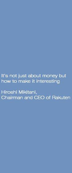 E-commerce quotes by Hiroshi Mikitani, Rakuten