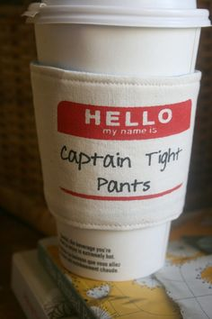 I need to get this for my husband. Captain Tight Pants cup cozy by sewtara on Etsy, $12.00