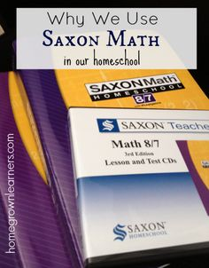 Why We Use Saxon Math - Home - Homegrown Learners