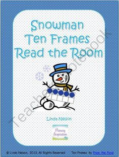 Snowmen Ten Frames Read the Room from PrimaryInspiration on TeachersNotebook.com -  (6 pages)  - Free Read the Room activity for identifying ten frames, 0-10.
