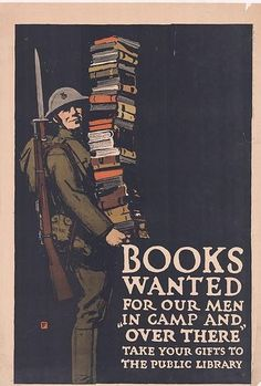 War propaganda poster~ Books from WWII now they often want ebooks and DVDs