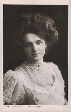 Lily Elsie -- a famous English Actress who rose to fame in 1907. She was one of the most photographed women of the era.