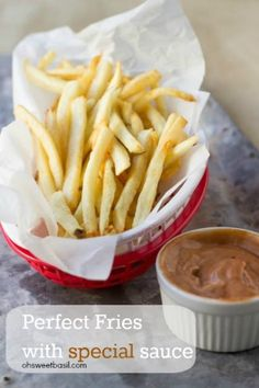 Perfect French Fries Recipe and special sauce ohsweetbasil.com