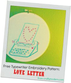 free typewriter hand embroidery pattern: perfect for Valentine's Day #embroidery #pattern #free