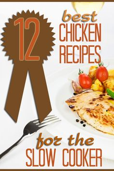 12 of the Best Slow Cooker Chicken Recipes. Yum. #sp #slowcooker #crockpot #recipes