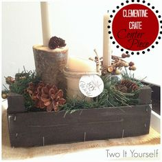 Two It Yourself: Clementine crate crafts: How to make a 'darling' table centerpiece