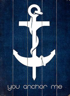 'You Anchor Me' Wall Art