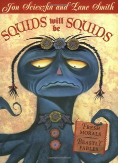 My son loves this book: Squids Will Be Squids. It's a little weird but he likes weird.