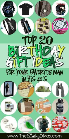 Check out The Dating Divas Birthday Gift Guide for your Favorite Man in his 40's.  Our top 20 best gifts!