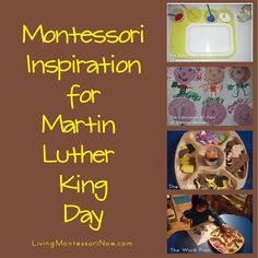 Montessori Inspiration for Martin Luther King Day (roundup post with links to lots of resources)