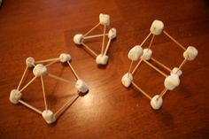 learning 3-D shapes -- toothpicks equal number of sides, marshmallows are the vertices