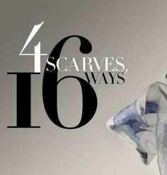 4 Scarves 16 Ways: How to tie a scarf.