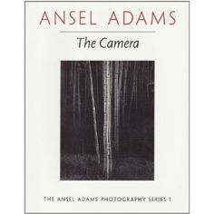 Ansel Adams the Camera book 1