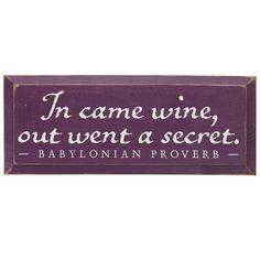 Babylonian proverb