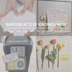 Random Acts of Kindness Week: things you can do to spread kindness via Ashley Hackshaw / lilblueboo.com kind idea, spread kind, stuff, rak, random acts, kind week, thing