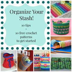 Organize your crochet stash with these tips and crochet patterns. Keep your yarn neatly packed in these crochet designs.
