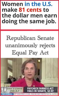 Republican senate unanimously rejects Lilly Leadbetter Equal Pay Act.