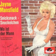 "Another 45 rpm by Jayne Mansfield ""Snicksnack – Snuckelchen"" b/w … who cares! Polydor Records"