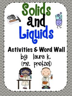 Solids and Liquids In Our World!