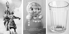 Unsung Heroes of Soviet Design
