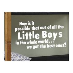 To Say to my boys