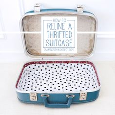 How to Reline a Thrifted Suitcase #suitcase #thrifted #diy