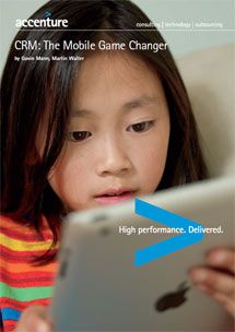 CRM : Mobile Game Changer #Accenture #Whitepaper