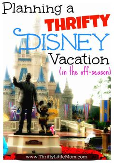 Planning a thrifty disney vacation in the off season